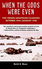 When the odds were even : the Vosges Mountains Campaign, October 1944-January 1945