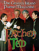 Father Ted : the Craggy Island parish magazines