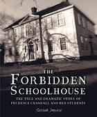The forbidden schoolhouse of Prudence Crandall