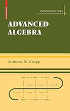 Along with a Companion Volume : Basic Algebra