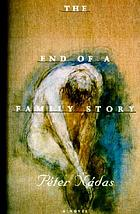 The end of a family story : a novel