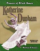 Katherine Dunham : pioneer of black dance