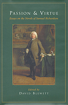 Passion and virtue : essays on the novels of Samuel Richardson