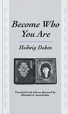 "Become who you are : with an additional essay ""The old woman"""