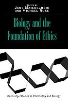 Biology and the foundation of ethics