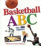 Basketball ABC : the NBA alphabet