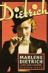 Marlene Dietrich : life and legend