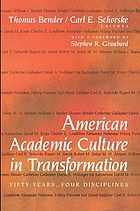 American academic culture in transformation : fifty years, four disciplines