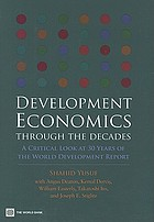 Development economics through the decades : a critical look at 30 years of the world development report