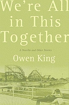 We're all in this together : a novella and stories