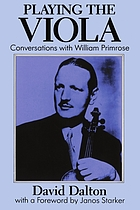 Playing the viola : conversations with William Primrose