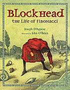 Blockhead : the life of Fibonacci