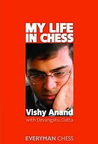 My Life In Chess