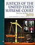Justices of the United States Supreme Court : their lives and major opinions
