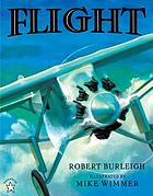 Flight : the journey of Charles Lindbergh