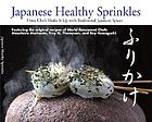Japanese healthy sprinkles : three chefs shake it up with traditional Japanese spices