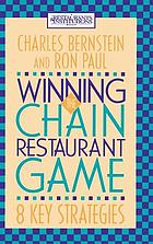Winning the chain restaurant game : eight key strategies