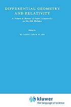 Differential geometry and relativity : a volume in honour of André Lichnerowicz on his 60th birthday