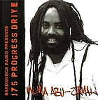 Hardknock Radio presents Mumia Abu-Jamal : 175 Progress Drive