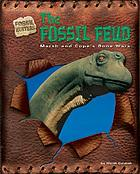 The fossil feud : Marsh and Cope's bone wars