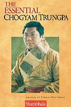 The essential Chögyam Trungpa