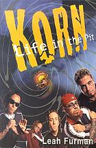 Korn : life in the pit