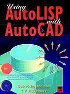 Using AutoLISP with AutoCAD
