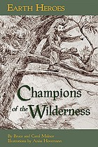 Champions of the wilderness