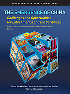 The emergence of China : opportunities and challenges for Latin America and the Caribbean