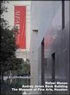 Rafael Moneo, Audrey Jones Beck Building, the Museum of Fine Arts, Houston
