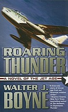 Roaring thunder : a novel of the jet age