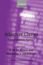 Adjective classes : a cross-linguistic typology