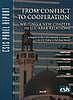 From conflict to cooperation : writing a new chapter in U.S.-Arab relations : a report of the CSIS Advisory Committee on U.S. Policy in the Arab World
