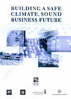 Building a safe climate, sound business future