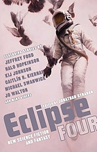 Eclipse four : new science fiction and fantasy