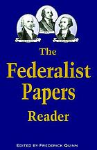 The Federalist papers reader