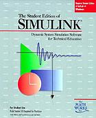 The student edition of Simulink : dynamic system simulation for technical education : user's guide