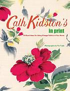 Cath Kidston in print : brilliant ideas for using vintage fabrics in your home