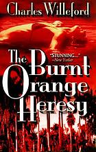 The burnt orange heresy; a novel