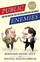 Public enemies : dueling writers take on each other and the world