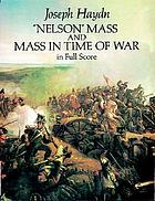 """Nelson"" Mass ; and, Mass in time of war"