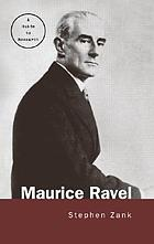 Maurice Ravel : a guide to research