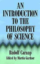 Philosophical foundations of physics; an introduction to the philosophy of science
