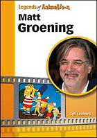 Matt Groening : from spitballs to Springfield