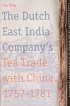 The Dutch East India Company's tea trade with China, 1757-1781