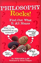 Philosophy Rocks! Find Out What It All Means