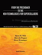 From the preshower to the new technologies for supercolliders : in honour of Antonino Zichichi