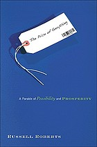 The price of everything : a parable of possibility and prosperity