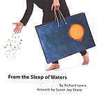 From the sleep of waters