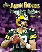 Aaron Rodgers and the Green Bay Packers : Super Bowl XLV